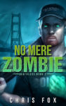 No Mere Zombie