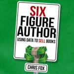 Six Figure Author Audiobook